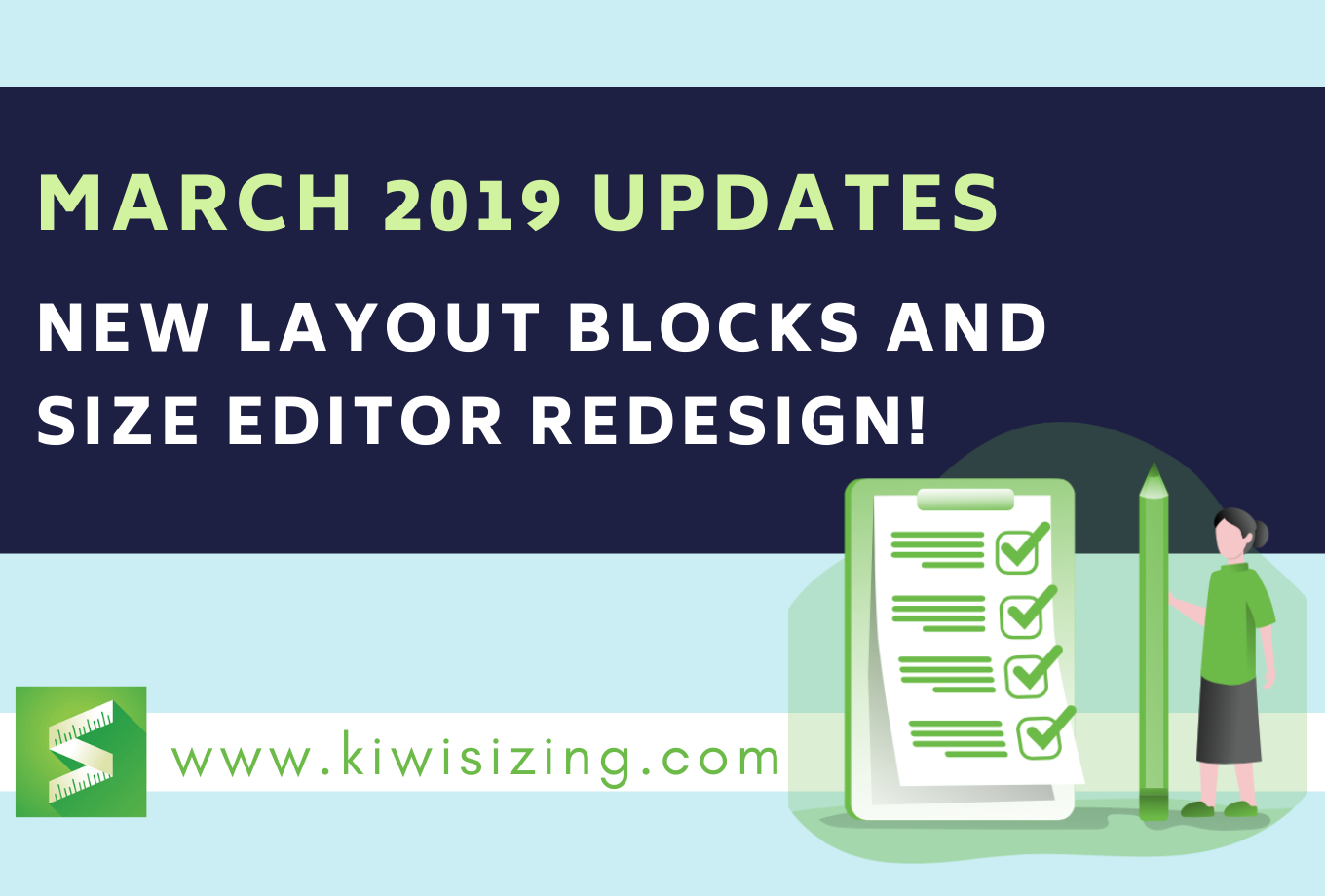 March 2019 Updates: New layout blocks and size editor redesign!