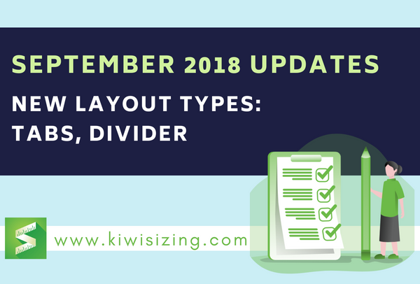 September 2018 Updates: New layout types: tabs, divider
