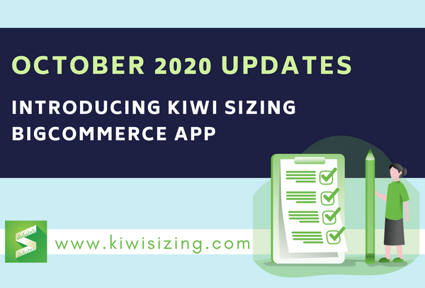 October 2020: Introducing Kiwi Sizing BigCommerce app